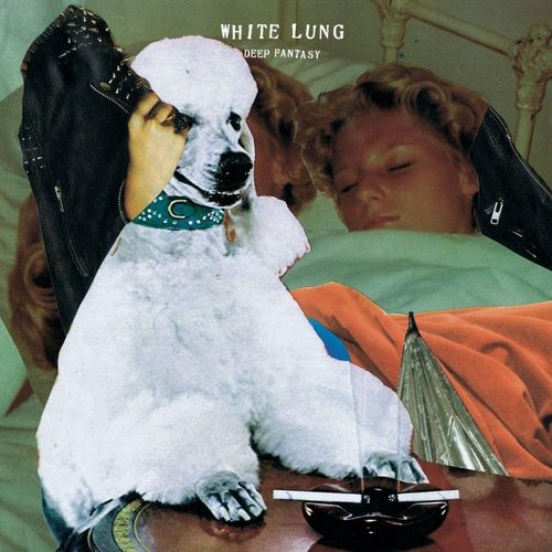 White Lung, Deep Fantasy