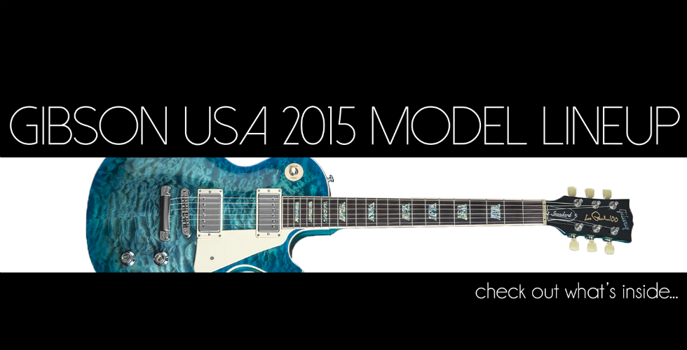 Gibson: modelos 2015