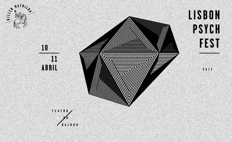 Lisbon Psych Fest: cartaz encerrado