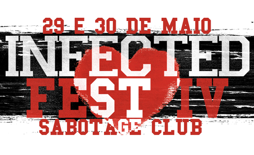 Cartaz completo do Infected Fest (Club Edition) IV