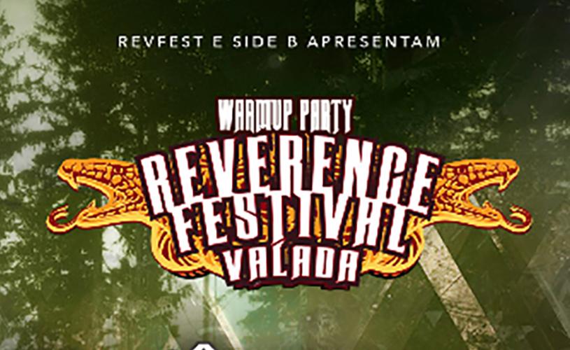 Reverence Valada: Warm Up Party Brasileira