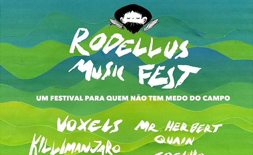 Rodellus Music Fest: Para quem não tem medo do campo