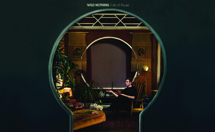 "Wild Nothing: ""Life of Pause"" disponível em streaming"
