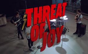 threat of joy