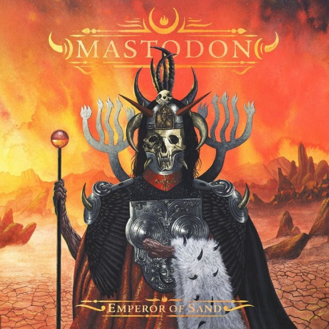 "Mastodon, ""Emperor Of Sand"" 01. Sultan's Curse 02. Show Yourself 03. Precious Stones 04. Steambreather 05. Roots Remain 06. Word To The Wise 07. Ancient Kingdom 08. Clandestiny 09. Andromeda 10. Scorpion Breath 11. Jaguar God"