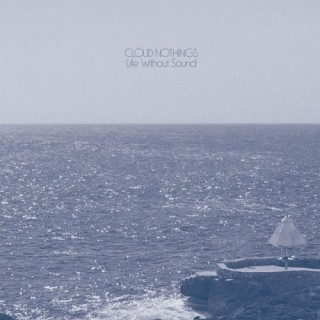 cloud nothings-life-without-sound