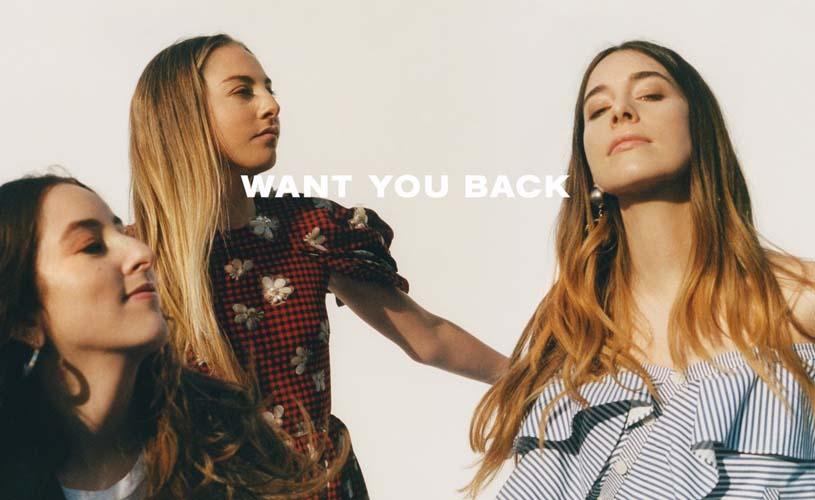 """Want You Back"", o novo single de Haim"
