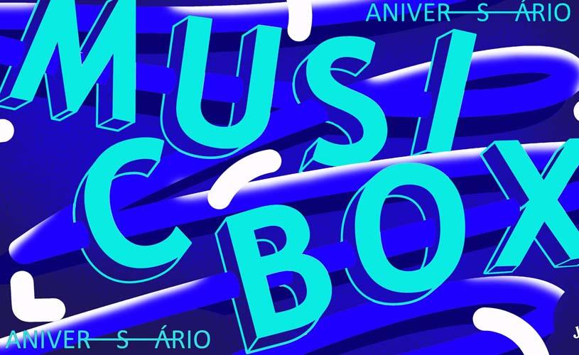 11 anos de Musicbox: Programação das festas!