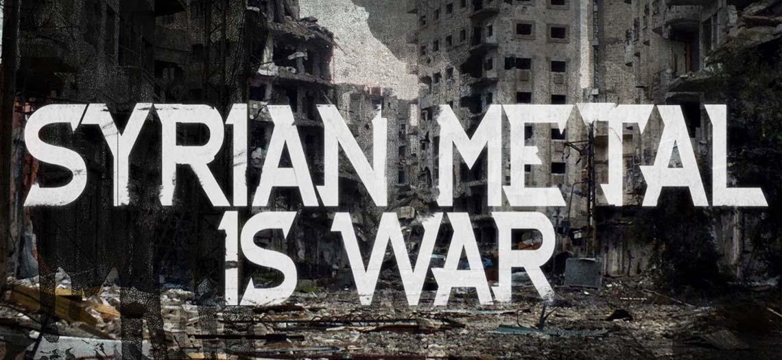 """""""Syrian Metal Is War"""": A preponderância da música na desolação da Síria"""