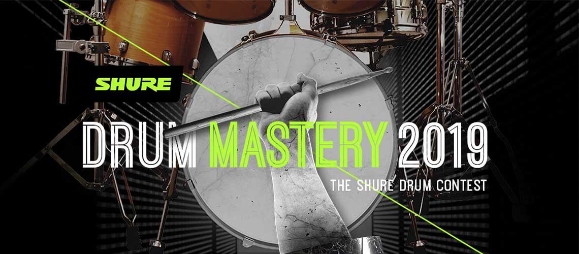 Bateristas, já podem participar no concurso da Shure: Drum Mastery 2019