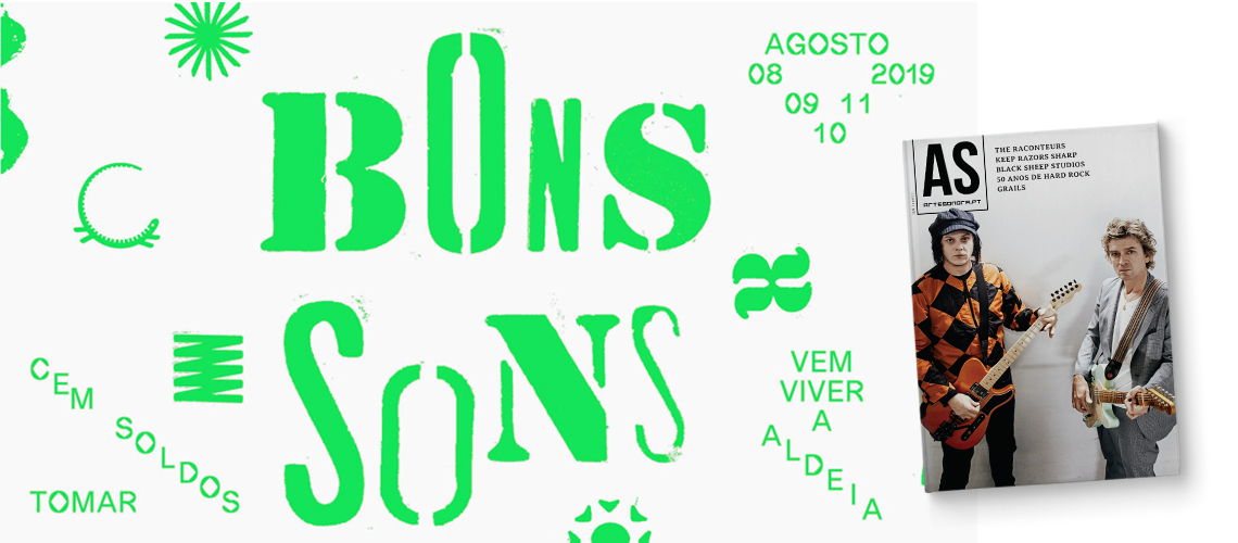 BONS SONS'19: Ao adquirires um AS BONS SONS FAN PACK recebes 1 passe + 1 revista Arte Sonora