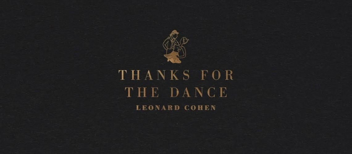 Leonard Cohen, Thanks For The Dance (Streaming)