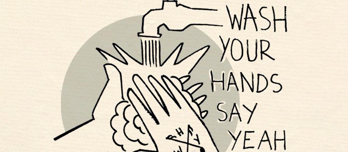 Quarentena Corona: Wash Your Hands Say Yeah volta ao ataque com Adolfo Luxuria Canibal, Frankie Chavez, The Dirty Coal Train e muitos outros