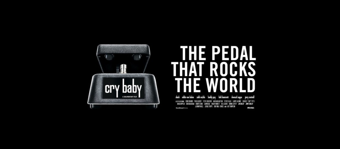 Cry Baby, The Pedal That Rocks The World