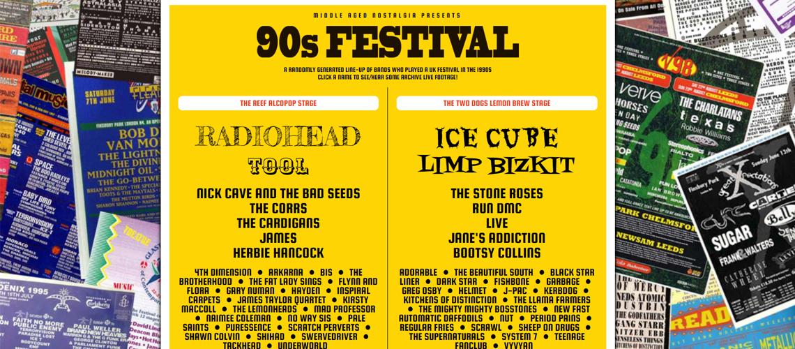 Divirtam-se a criar line-ups de festivais dos anos 90 e a revivê-los a partir do sofá