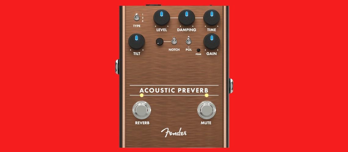 Fender Estreia o Seu Primeiro Pedal Dedicado a Guitarras Acústicas