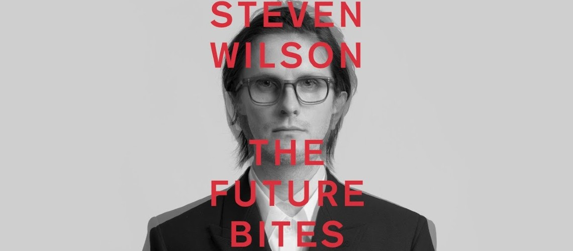 "Steven Wilson, ""The Future Bites"" [Streaming]"