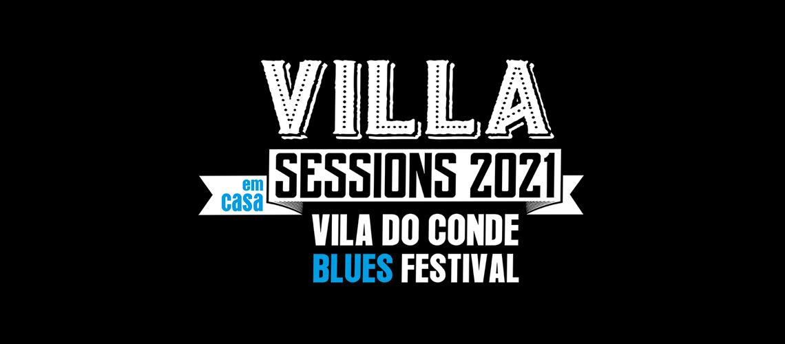 Villa Sessions – Vila do Conde Blues Festival Em Formato Online E Gratuito