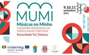 MUMi, A Junção dos Territórios Ibéricos da Galiza e Portugal