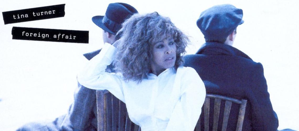 """Tina Turner: Edições Comemorativas do 30º Aniversário de """"Foreign Affair"""""""