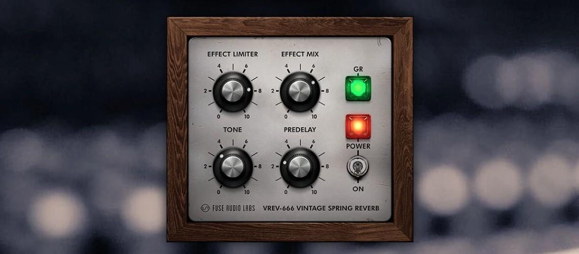 Fuse Audio Labs, Plugin VREV-666 Spring Reverb Gratuito