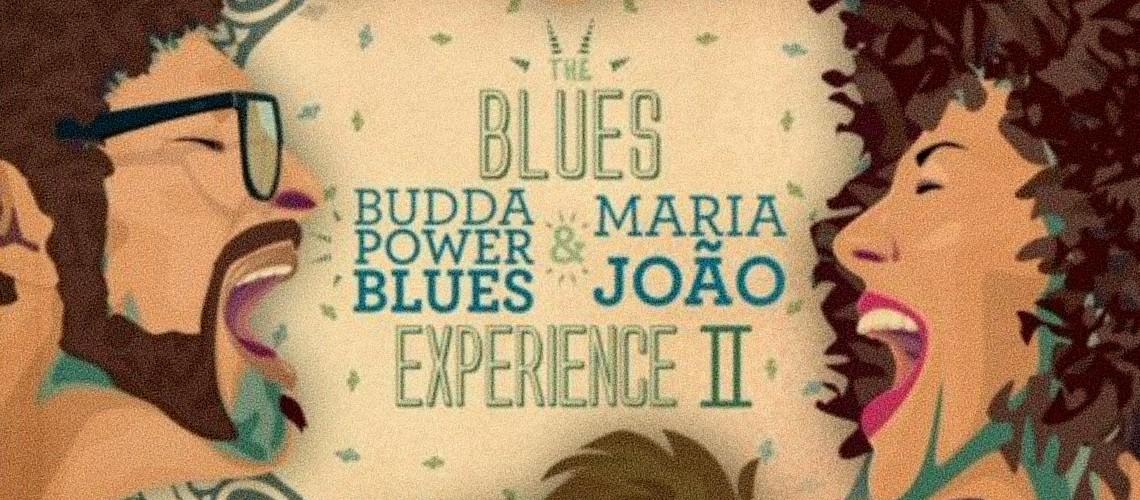 Budda Power Blues & Maria João, The Blues Experience II [Streaming]