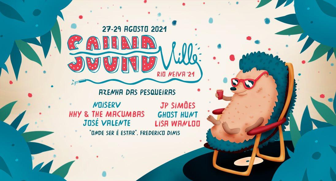 Festival SoundVille Regressa às Margens do Rio Neiva