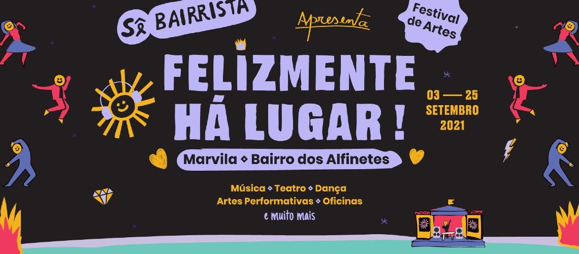 Felizmente Há Lugar! Celebra Hip-Hop em Marvila, Lisboa